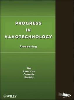 UNKNOWN - Progress in Nanotechnology: Processing, ebook