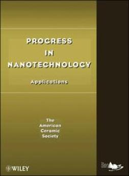 UNKNOWN - Progress in Nanotechnology: Applications, ebook