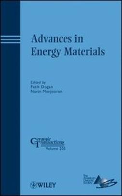 Dogan, Fatih - Advances in Energy Materials: Ceramic Transactions, e-bok