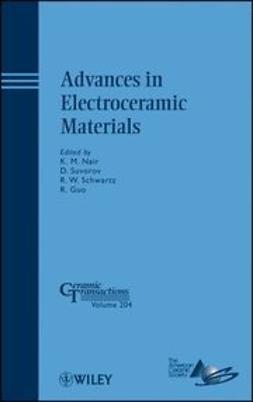 Advances in Electroceramic Materials: Ceramic Transactions