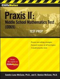McCune, E. Donice - CliffsNotes Praxis II: Middle School Mathematics Test (0069) Test Prep, e-kirja