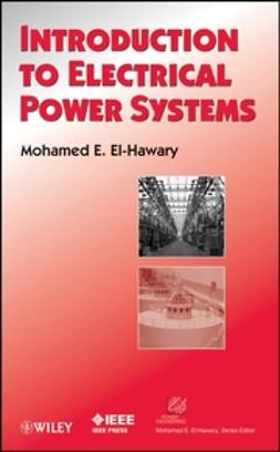 El-Hawary, Mohamed E. - Introduction to Electrical Power Systems, ebook