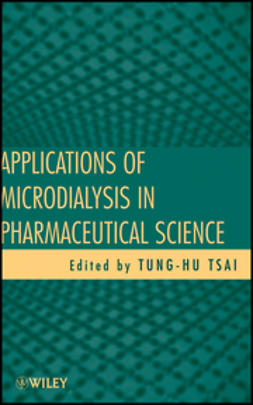 Tsai, Tung-Hu - Applications of Microdialysis in Pharmaceutical Science, ebook