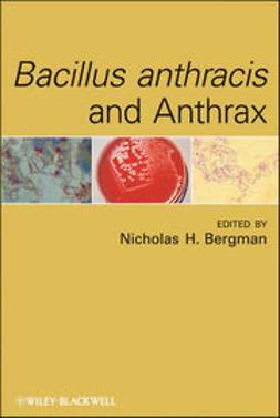 Bergman, Nicholas H. - Bacillus anthracis and Anthrax, ebook