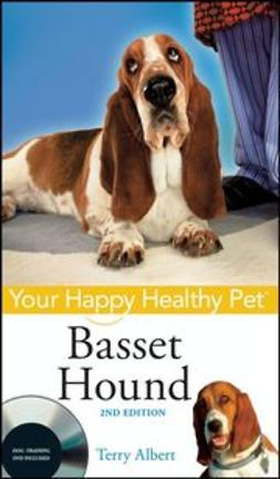 Albert, Terry - Basset Hound: Your Happy Healthy Pet, ebook