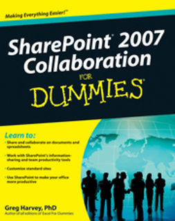 Harvey, Greg - SharePoint 2007 Collaboration For Dummies, e-bok