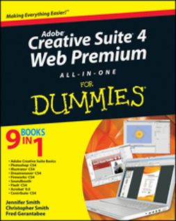 Smith, Jennifer - Adobe Creative Suite 4 Web Premium All-in-One For Dummies, e-kirja