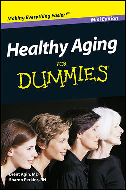Agin, Brent - Healthy Aging For Dummies, Mini Edition, ebook