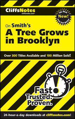 Karmiol, Sheri - CliffsNotes On Smith's A Tree Grows in Brooklyn, ebook