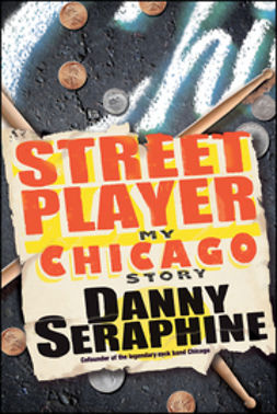Seraphine, Danny - Street Player: My Chicago Story, e-kirja