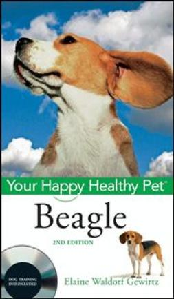 Gewirtz, Elaine Waldorf - Beagle: Your Happy Healthy Pet, ebook