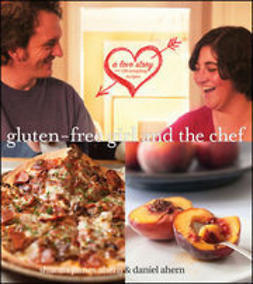 Ahern, Shauna James - Gluten-Free Girl and the Chef, ebook