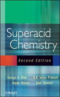 Olah, George A. - Superacid Chemistry, ebook