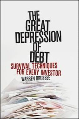 Brussee, Warren - The Great Depression of Debt: Survival Techniques for Every Investor, ebook