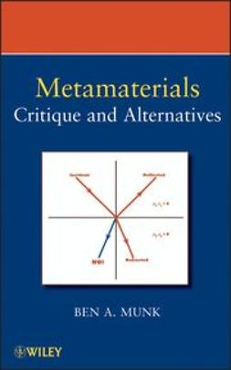 Munk, Benedikt A. - Metamaterials: Critique and Alternatives, ebook