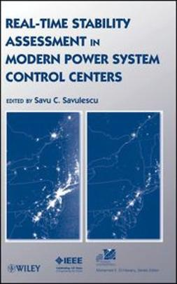 Savulescu, S. C. - Real-Time Stability Assessment in Modern Power System Control Centers, ebook