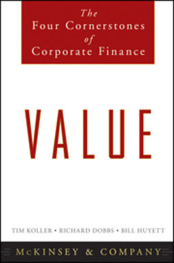 Dobbs, Richard - Value: The Four Cornerstones of Corporate Finance, ebook