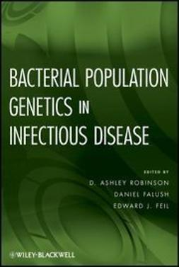 Robinson, D. Ashley - Bacterial Population Genetics in Infectious Disease, ebook