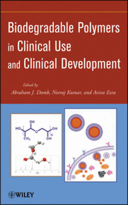 Domb, Abraham J. - Biodegradable Polymers in Clinical Use and Clinical Development, ebook