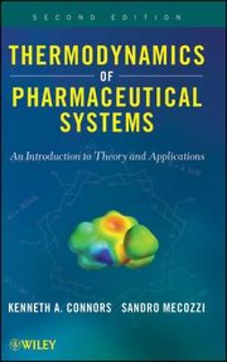 Connors, Kenneth A. - Thermodynamics of Pharmaceutical Systems : An introduction to Theory and Applications, ebook