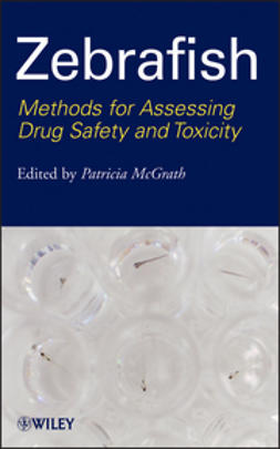 McGrath, Patricia - Zebrafish: Methods for Assessing Drug Safety and Toxicity, ebook