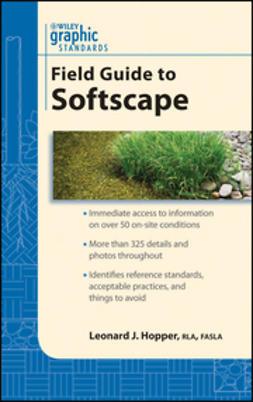 Hopper, Leonard J. - Graphic Standards Field Guide to Softscape, e-kirja