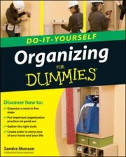 Munson, Sandra - Organizing Do-It-Yourself For Dummies, ebook