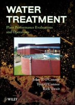 O'Connor, John - Water Treatment Plant Performance Evaluations and Operations, ebook