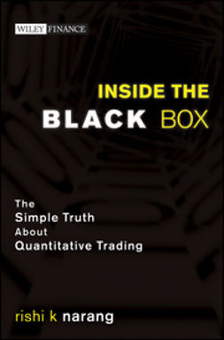 Narang, Rishi K - Inside the Black Box: The Simple Truth About Quantitative Trading, ebook