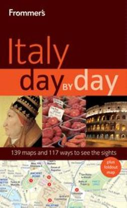 Brewer, Stephen - Frommer's<sup>®</sup> Italy Day by Day, ebook