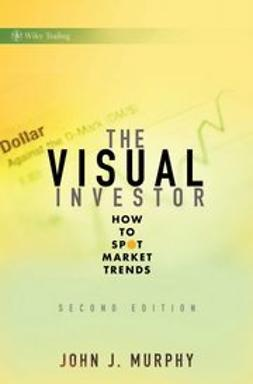 Murphy, John J. - The Visual Investor: How to Spot Market Trends, ebook