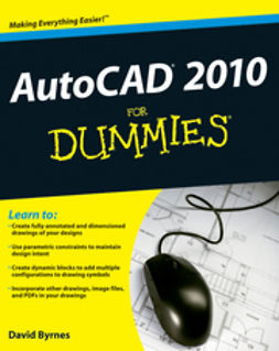 Byrnes, David - AutoCAD<sup>®</sup> 2010 For Dummies<sup>®</sup>, ebook