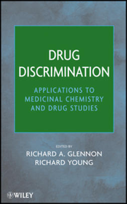 Glennon, Richard A. - Drug Discrimination: Applications to Medicinal Chemistry and Drug Studies, e-kirja