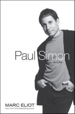 Eliot, Marc - Paul Simon: A Life, e-bok