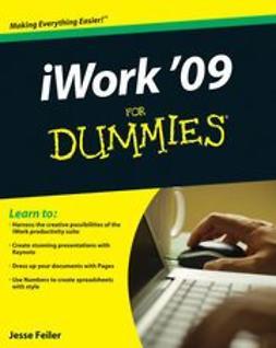 Feiler, Jesse - iWork 09 For Dummies, e-bok