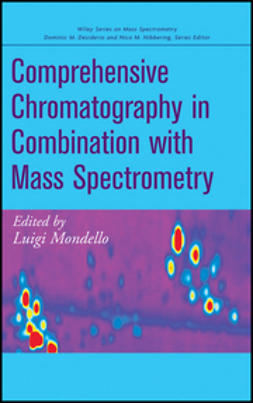 Mondello, Luigi - Comprehensive Chromatography in Combination with Mass Spectrometry, ebook