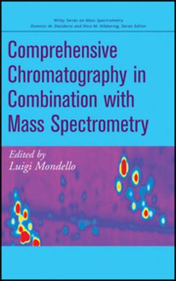 Mondello, Luigi - Comprehensive Chromatography in Combination with Mass Spectrometry, e-bok