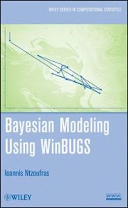 Ntzoufras, Ioannis - Bayesian Modeling Using WinBUGS, e-bok