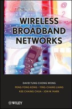 Wong, David T. - Wireless Broadband Networks, ebook