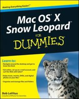 LeVitus, Bob - Mac OS X Snow Leopard For Dummies<sup>&#174;</sup>, ebook
