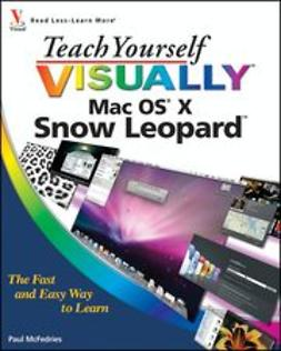 McFedries, Paul - Teach Yourself VISUALLY Mac OS X Snow Leopard, e-bok