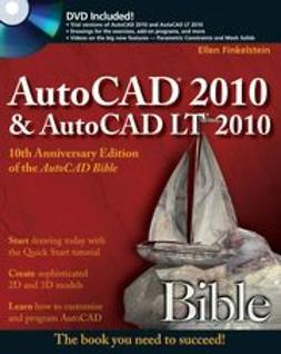 Finkelstein, Ellen - AutoCAD 2010 and AutoCAD LT 2010 Bible, ebook