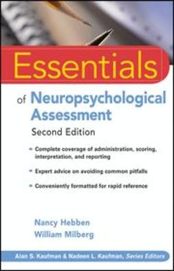 Hebben, Nancy - Essentials of Neuropsychological Assessment, ebook