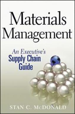 Materials Management: An Executive's Supply Chain Guide