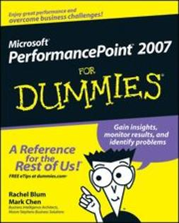 Blum, Rachel - Microsoft PerformancePoint 2007 For Dummies<sup>®</sup>, ebook