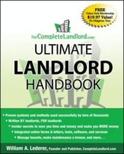 Lederer, William A. - The CompleteLandlord.com Ultimate Landlord Handbook, ebook