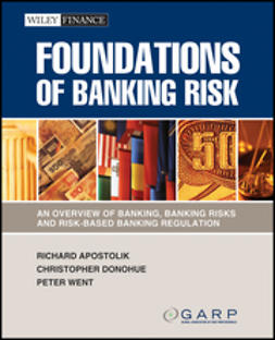- Foundations of Banking Risk: An Overview of Banking, Banking Risks, and Risk-Based Banking Regulation, ebook