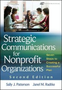 Patterson, Sally J. - Strategic Communications for Nonprofit Organization: Seven Steps to Creating a Successful Plan, ebook