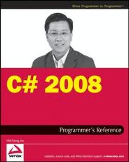 Lee, Wei-Meng - C# 2008 Programmer's Reference, ebook