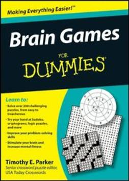 Parker, Timothy E. - Brain Games For Dummies<sup>&#174;</sup>, ebook